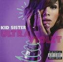 饒舌, 嘻哈 - 輸入盤 KID SISTER / ULTRAVIOLET [CD]