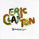 CD ERIC CLAPTON エリック クラプトン/BEHIND THE SUN【輸入盤】