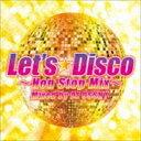 欧洲电子音乐 - DJ OSSHY(MIX) / レッツ・ディスコ〜ノンストップMIX〜 Mixed by DJ OSSHY [CD]