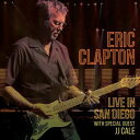 CD ERIC CLAPTON エリック クラプトン/LIVE IN SAN DIEGO (WITH JJ CALE)【輸入盤】