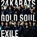 EXILE / 24karats GOLD SOUL(CD+DVD) [CD]