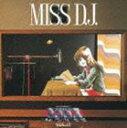 羽田健太郎(音楽) / MBS・TBS系 超時空要塞 マクロス マクロス Vol.III MISS D.J. [CD]