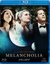 [Blu-ray] メランコリア
