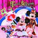 [CD] 東京ディズニーシー テーブル・イズ・ウェイティング