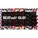 GLAY / BEAT out Anthology(2CD+Blu-ray) CD