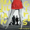 其它 - 輸入盤 BRAZILIAN GIRLS / TALK TO LA BOMB [CD]