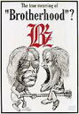"""B'z/The true meaning of """"Brotherhood""""?"""