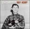 [CD]ROY ACUFF ロイ・アカフ/ESSENTIAL ROY ACUFF【輸入盤】