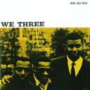 [CD]ROY HAYNES/PHINEAS NEWBORN ロイ・ヘインズ/フィネアス・ニューボーン/WE THREE (RVG REMA...