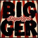 其它 - 輸入盤 SUGARLAND / BIGGER [LP]