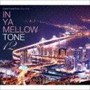 [CD] IN YA MELLOW TONE 12