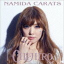 [CD] CHIHIRO/NAMIDA CARATS