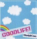 Headphones / GOOD LIFE [CD]