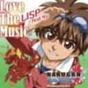 LISP feat.ダン(C.V.小林ゆう) / 爆丸 バトルブローラーズ ガンダリアンインベーダーズ エンディング・テーマ: Love The Music [CD]