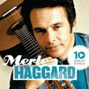 其它 - 輸入盤 MERLE HAGGARD / 10 GREAT SONGS [CD]