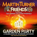 其它 - [CD] Martin Turner & Friends/THE GARDEN PARTY - A CELEBRATION OF WISHBONE ASH MUSIC