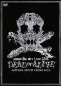 [DVD] ジャンヌダルク/Live 2006 DEAD or ALIVE-SAITAMA SUPER ARENA 05.20-