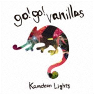 [CD] go!go!vanillas/Kameleon Lights(通常盤)
