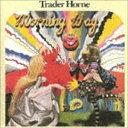 [CD] トレイダー・ホーン/モーニング・ウェイ〜朝の光の中で(SHM-CD)