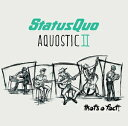 其它 - 輸入盤 STATUS QUO / AQUOSTIC II ? THAT'S A FACT! - [CD]