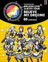 [Blu-ray] THE IDOLM@STER MILLION LIVE! 3rdLIVE TOUR BELIEVE MY DRE@M!! LIVE Blu-...
