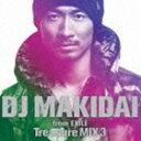 欧洲电子音乐 - [CD] DJ MAKIDAI from EXILE Treasure MIX 3(通常盤)