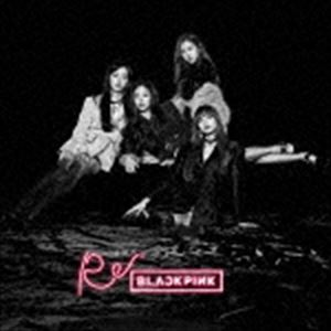 [CD] BLACKPINK/Re: BLACKPINK(CD+DVD(スマプラ対応))