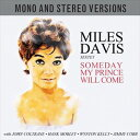 Other - 輸入盤 MILES DAVIS / SOMEDAY MY PRINCE WILL COME [2CD]