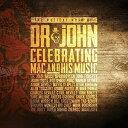 輸入盤 VARIOUS / MUSICAL MOJO OF DR. JOHN : A CELEBRATION OF MAC & HIS MUSIC [2CD]