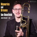 Classic - イアン・バウスフィールド(tb) / メモリーズ&ドリームズ-トロンボーン小品集 [CD]