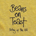 其它 - 輸入盤 BEANS ON TOAST / ROLLING UP THE HILL [CD]