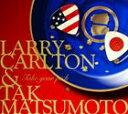 [CD] ラリー・カールトン&松本孝弘(B'z)/TAKE YOUR PICK