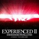 [CD] ブンブンサテライツ/EXPERIENCEDII-EMBRACE TOUR 2013 武道館-(通常盤/CD+DVD)