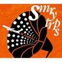 其它 - [CD] SMRYTRPS/Orange Voyagers