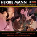 其它 - ハービー・マン / ライヴ・アット・ザ・ウイスキー・1969 <アンリリースド・マスターズ> [CD]