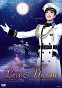 [DVD] 宝塚歌劇団/LOVE & DREAM-I.Sings Disney/II.Sings TAKARAZUKA-