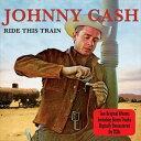 乐天商城 - 輸入盤 JOHNNY CASH / RIDE THIS TRAIN [2CD]