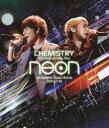 [Blu-ray] CHEMISTRY/10th Anniversary Tour -neon- at さいたまスーパーアリーナ 2011.07.10