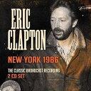 輸入盤 ERIC CLAPTON / NEW YORK 1986 2CD