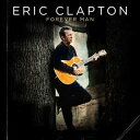 [CD]ERIC CLAPTON エリック・クラプトン/FOREVER MAN【輸入盤】
