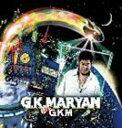 饶舌, 嘻哈 - [CD] G.K.MARYAN/ザ・ジー・ケイ・エム
