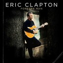 CD ERIC CLAPTON エリック クラプトン/FOREVER MAN【輸入盤】