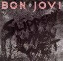 重金属硬摇滚 - [CD]BON JOVI ボン・ジョヴィ/SLIPPERY WHEN WET【輸入盤】