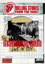 [DVD] ザ・ローリング・ストーンズ/フロム・ザ・ヴォルト-ザ・マーキー・クラブ・ライブ・イン・1971+ザ・ブラッセルズ・アフェア・1973(完全生産限定盤...