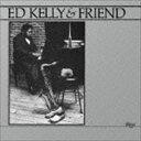 其它 - エド・ケリー&ファラオ・サンダース(p/ts、ss) / エド・ケリー・アンド・フレンド [CD]
