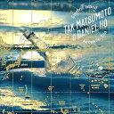 [CD] TAK MATSUMOTO & Daniel Ho/Electric Island, Acoustic Sea