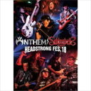 ANTHEMб┐SABBRABELLS HEADSTRONG FES.18 [Blu-ray]
