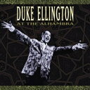 [CD]DUKE ELLINGTON & HIS ORCHESTRA デューク・エリントン&ヒズ・オーケストラ/AT THE ALHAMBRA【輸入盤】