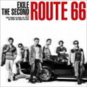 EXILE THE SECOND / Route 66(CD+DVD) CD