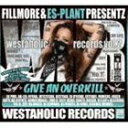 Other - [CD] FILLMORE & ES-PLANT/Westaholic Records vol.2